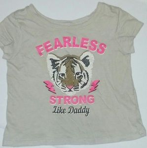 Fearless/Strong like daddy shirt